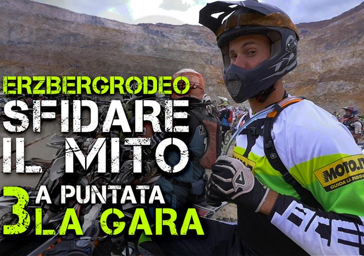 Moto.it all'Erzberg con KTM e Giò Sala: terza puntata