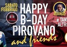Happy B-Day Pirovano da Ciapa la Moto