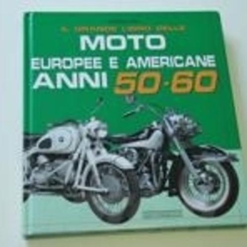 Giorgio sarti moto europee e americane anni 50 60 news - Cucine americane anni 50 ...